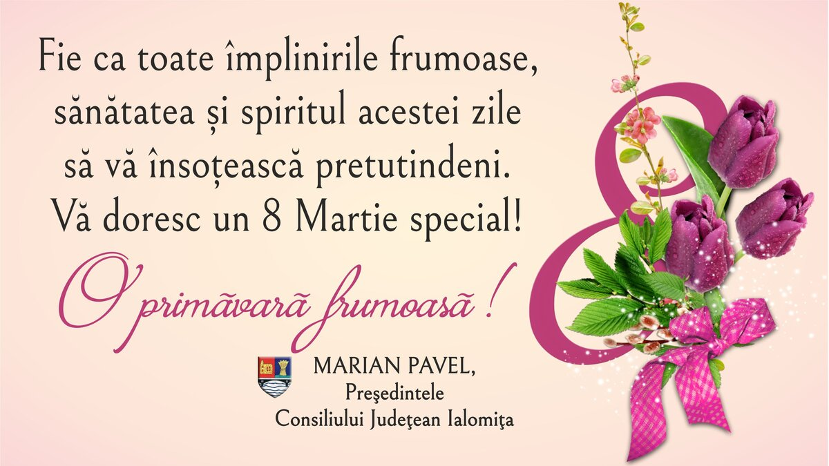 Felicitare Marian Pavel 8 martie 2021