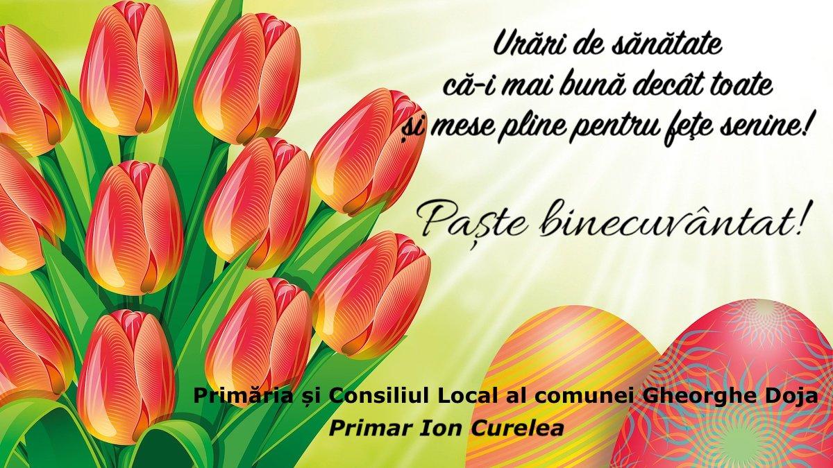 Felicitare Paste Primar Ion Curelea Gheorghe Doja